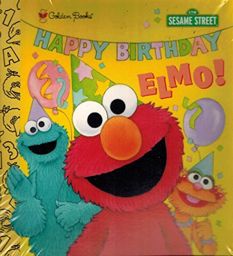 Happy Birthday Elmo! (Sesame Street) (0307120058) by Sarah Albee