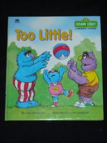 9780307120090: Too little! (A Growing up book)