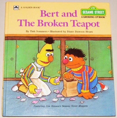 9780307120144: Bert & the Broken Teapot (A Sesame Street Growing-Up Book)