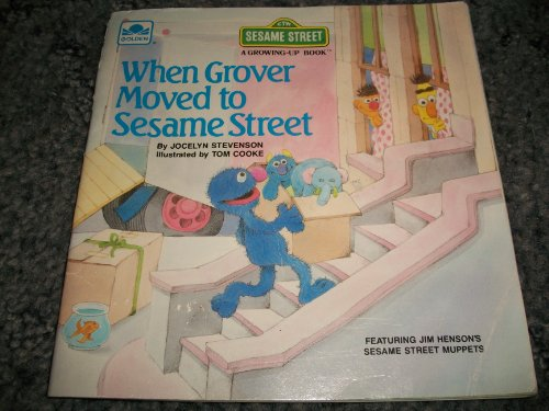9780307120175: When Grover moved to Sesame Street (A Growing-up book)