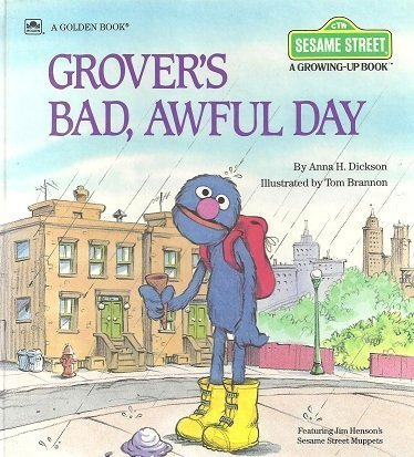 9780307120212: Grover's Bad, Awful Day (Sesame Street: A Growing-Up Book)