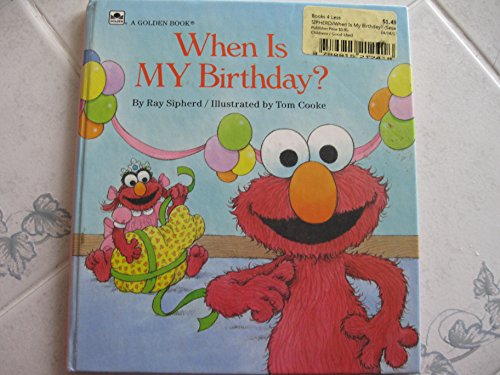 When Is My Birthday? (Sesame Street Growing Up): Ray Sipherd
