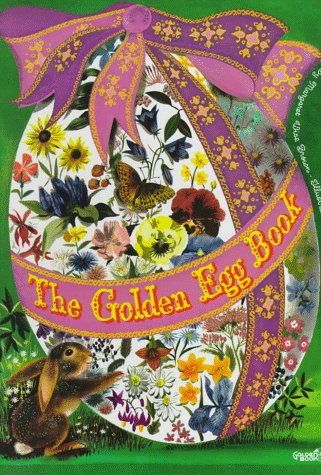 The Golden Egg Book (24,5 x 32,5 cm): Brown, Margaret Wise/ Weisgard, Leonard