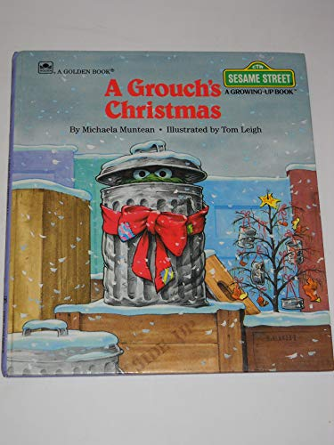 9780307120496: A Grouch's Christmas (Growing-Up)