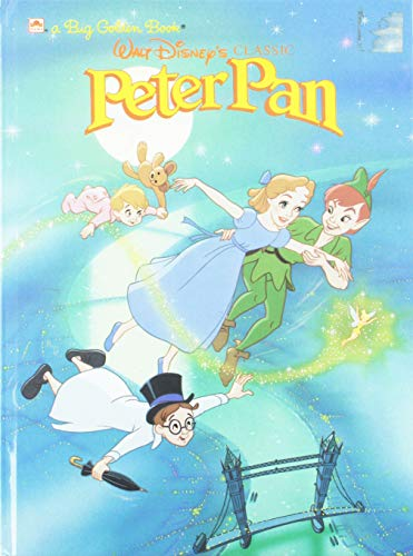 Walt Disney's Classic Peter Pan (Big Golden Book) (0307120813) by Eugene Bradley Coco; Ron Dias