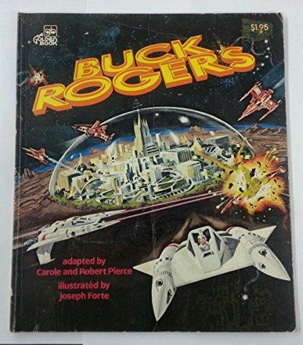 Buck Rogers (A Kid's paperback): Pierce, Carole