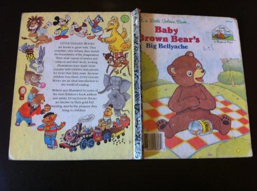 9780307120885: Baby Brown Bear's Big Bellyache (Little Golden Book Land)