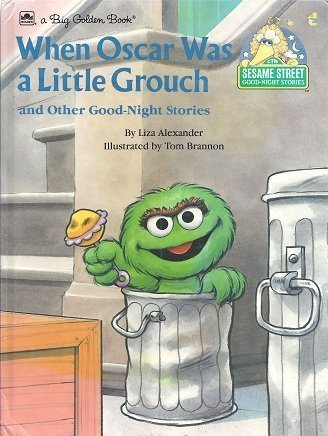 When Oscar Was a Little Grouch and Other Good Night Stories [Pictorial Children's Reader, ...