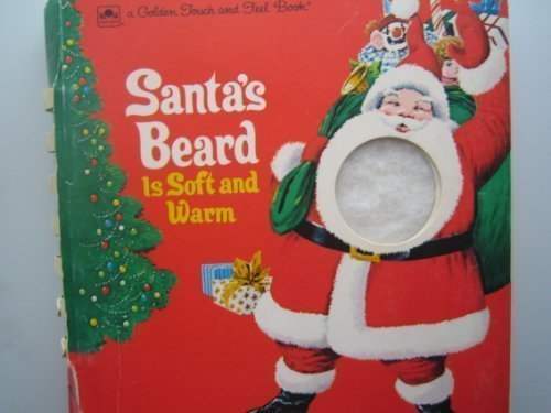 9780307121486: Santa's Beard Is Soft and Warm (Touch-and-Feel)