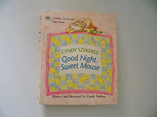 9780307121592: Good Night, Sweet Mouse (Touch-and-Feel)