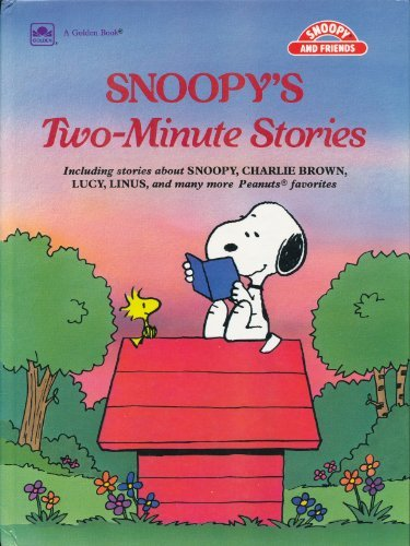 9780307121844: Snoopy's Two-Minute Stories (Snoopy and Friends; Golden Super Adventure Book)