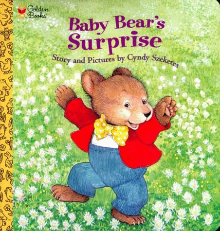 Baby Bear's Surprise (Golden Naptime Tale Ser.) (9780307122001) by Cyndy Szekeres