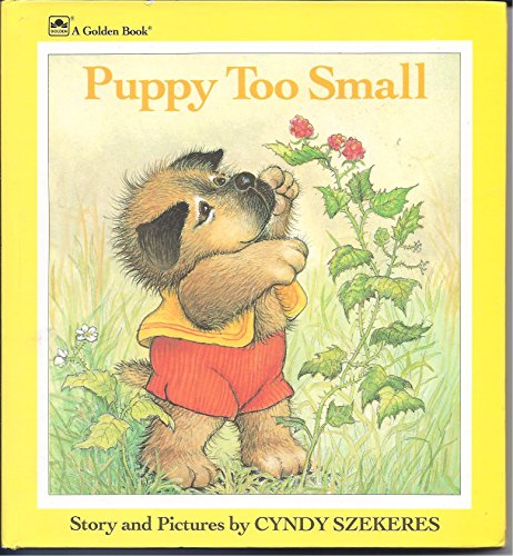 Puppy Too Small (Golden Naptime Tales) (0307122018) by Cyndy Szekeres