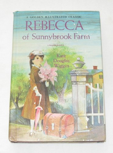 Rebecca of Sunnybrook Farm: Kate Douglas Smith