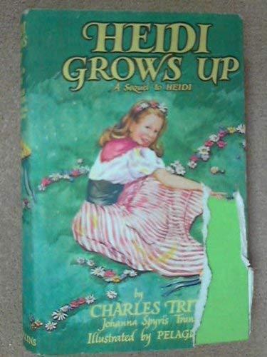 9780307122285: Heidi Grows Up