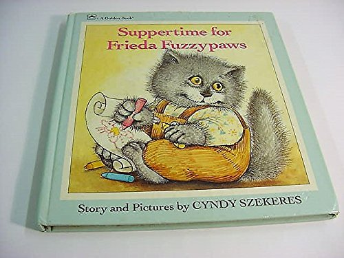 9780307122346: Suppertime For Frieda Fuzzypaws (A Golden Naptime Tale)