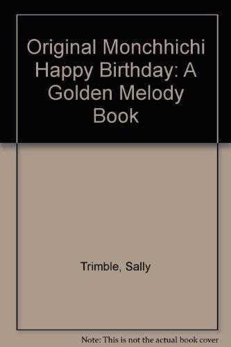 9780307122469: Original Monchhichi Happy Birthday: A Golden Melody Book
