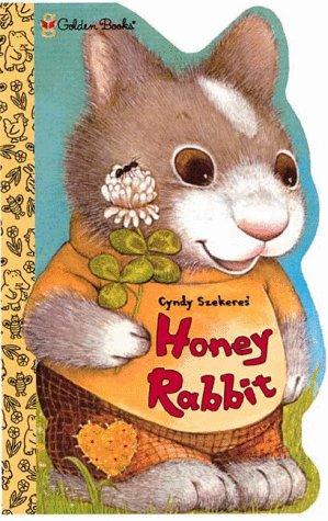 9780307122681: Honey Rabbit (Sturdy Shape Book)