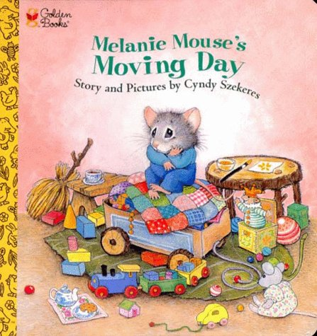 9780307122902: Melanie Mouse's Moving Day (A Golden naptime tale)