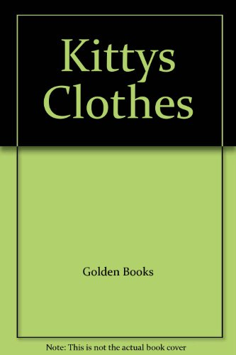 9780307123114: Kittys Clothes