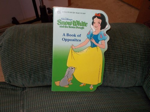 9780307123237: Walt Disney's Snow White and the Seven Dwarfs: A Book of Opposites (A Golden sturdy shape book)
