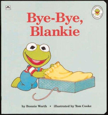 9780307123299: Bye-Bye, Blankie (Golden Naptime Tales)