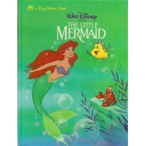 Walt Disney presents The little mermaid (A Big golden book) (0307123359) by Teitelbaum, Michael