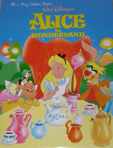 9780307123411: Walt Disney's Alice in Wonderland (Big Golden Book)