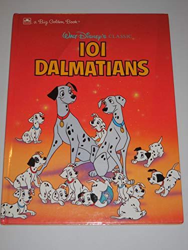 9780307123466: Walt Disney's Classic 101 Dalmatians (Big Golden Book)