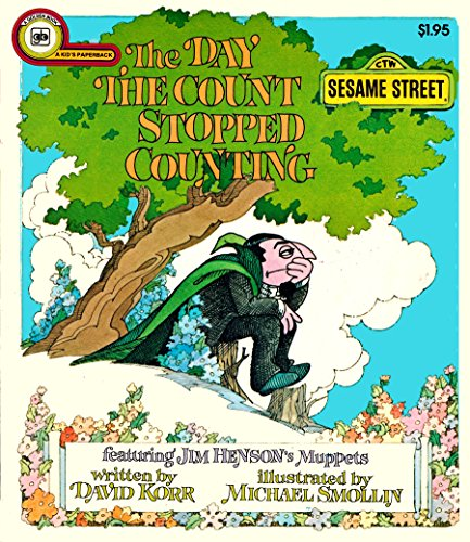9780307123589: The day the Count stopped counting: Featuring Jim Henson's Muppets