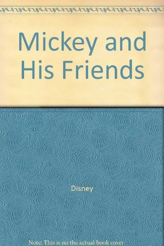 Walt Disney's Mickey and his friends (A Kid's paperback): Walt Disney Productions