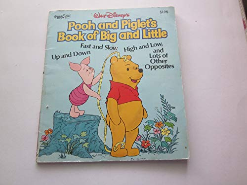 9780307123688: Pooh and Piglet's Book of Big and Little and Lots of Other Opposites
