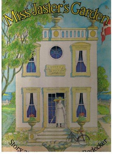 9780307124456: Miss Jaster's Garden (A Golden Book)