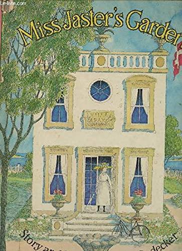 Miss Jaster's Garden,: N. M. Bodecker