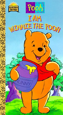 9780307124562: Walt Disney's I Am Winnie the Pooh: A Golden Sturdy Book