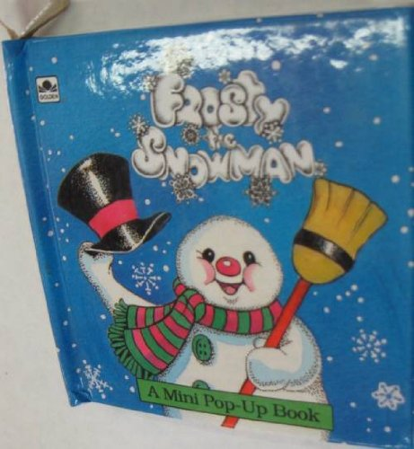 9780307124661: Frosty the Snowman: A Mini Pop-Up Book (Mimi Pop-Up Books)