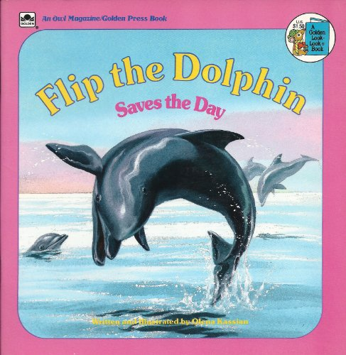 9780307124760: Flip the Dolphin Saves the Day