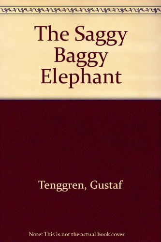 The Saggy Baggy Elephant (0307125459) by Gustaf Tenggren