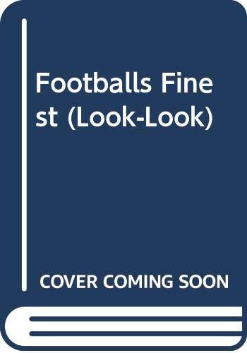9780307125798: Footballs Finest (Look-Look)
