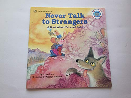 9780307126092: Never Talk to Strangers (Golden stay safe book)