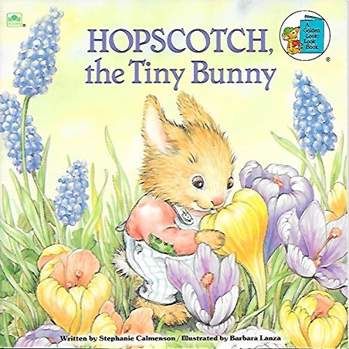 9780307126177: Hopscotch, the Tiny Bunny (A Golden Look-Look Book)