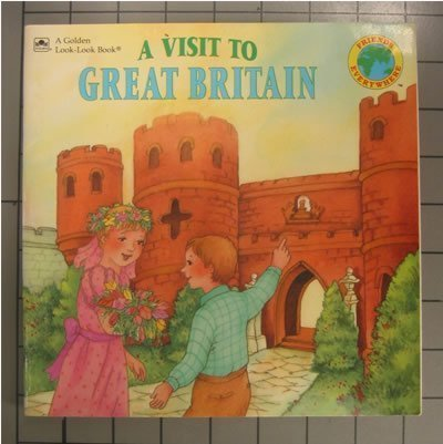 9780307126313: A Visit To Great Britain (Look-Look)