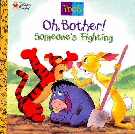 9780307126351: Oh, Bother! Someone's Fighting!