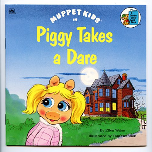 9780307126580: Muppet Kids in Piggy Takes A Dare (A Golden Look-Look Book)