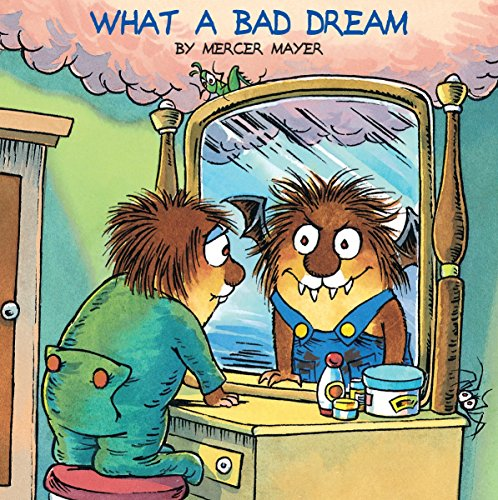 What a Bad Dream (A Golden Look-Look: Mayer, Mercer