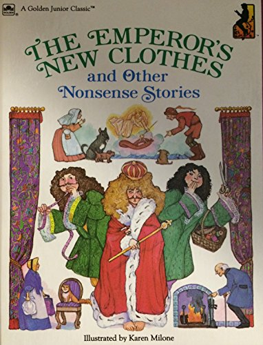 9780307128041: The Emperor's New Clothes and Other Nonsense Stories