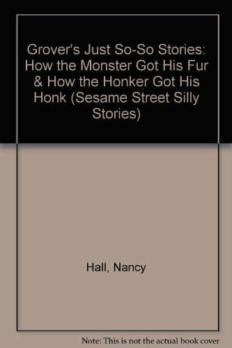 9780307128102: Grover's Just-So-Stories (Sesame Street Silly Stories)