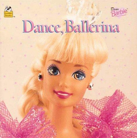 9780307128225: Dear Barbie Dance, Ballerina