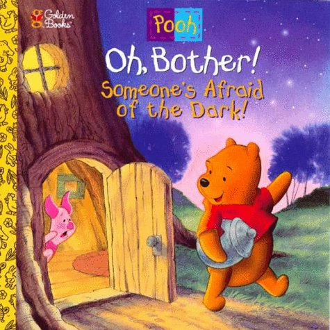 9780307128430: Oh, Bother! Someone's Afraid Of the Dark