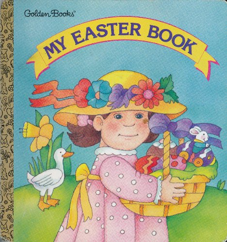 My Easter Book (Golden Naptime Tale)